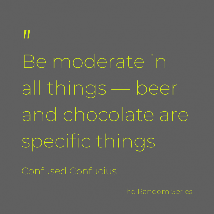 Whoever thought of moderation didn't know this